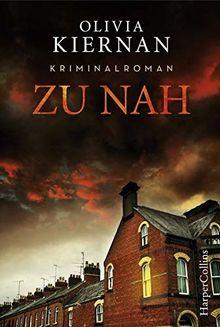 Zu nah: Kriminalroman (Detective Frankie Sheehan)