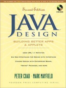 Java Design, w. CD-ROM: Building Better Apps and Applets (Yourdon Press Computing Series)