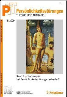 Persönlichkeitsstörungen PTT / Kann Psychotherapie bei Persönlichkeitsstörungen schaden?: Bd. 1/2009