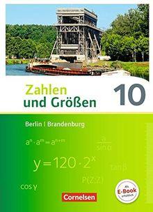 Zahlen und Größen - Berlin und Brandenburg: 10. Schuljahr - Schülerbuch