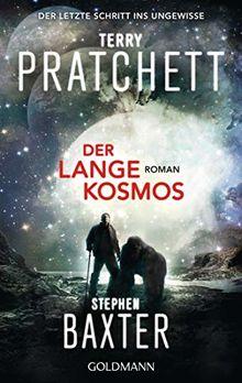 Der Lange Kosmos: Lange Erde 5 - Roman