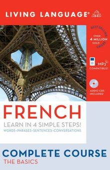 Complete French: The Basics (Book and CD Set): Includes Coursebook, 4 Audio CDs, and Learner's Dictionary (Complete Basic Courses)