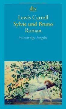 Sylvie und Bruno: Roman