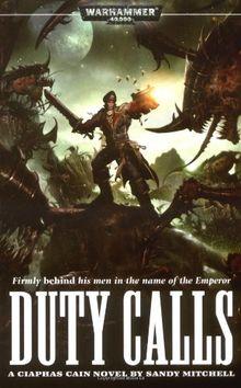 Duty Calls (Ciaphas Cain Novels)