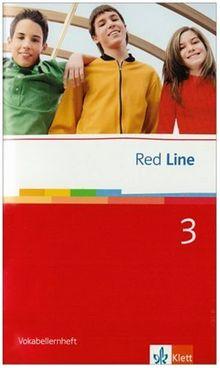 Red Line. Unterrichtswerk für Realschulen: Red Line Bd 3. Klasse 7. Vokabellernheft