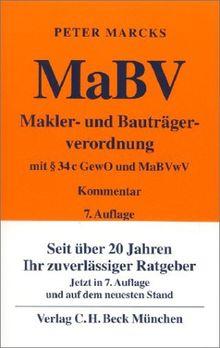 Makler- und Bauträgerverordnung ( MaBV). Mit § 34c GewO und MaBVwV