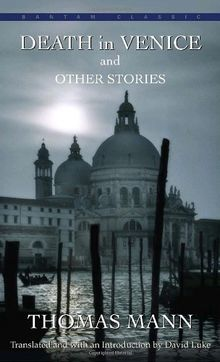 Death in Venice and Other Stories (First Book)