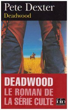Deadwood (Folio Policier)