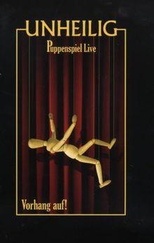 Unheilig - Puppenspiel Live: Vorhang Auf!