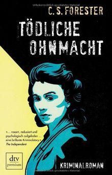 Tödliche Ohnmacht: Kriminalroman