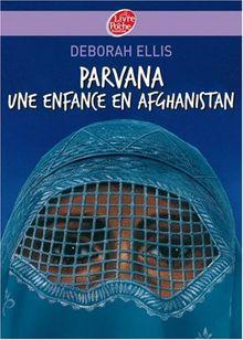 Parvana: Une Enfance En Afghanistan