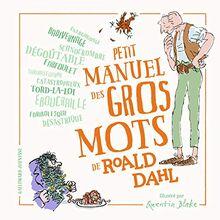 Petit manuel des gros mots de Roald Dahl (Grand format littérature - Romans Junior)