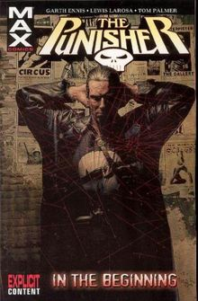 Punisher Max - Volume 1: In the Beginning (Punisher Max (Quality Paper))