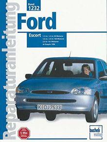 Ford Escort: ab Baujahr 1996 // Reprint der 2. Auflage 2000 (Reparaturanleitungen)