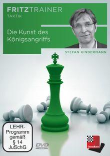 Stefan Kindermann: Die Kunst des Königsangriffs - Nach dem Trainingssystem der Münchener Schachakademie