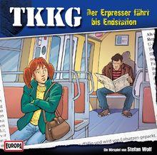 Ein Fall fuer TKKG - Folge 129: Der Erpresser faehrt bis Endstation
