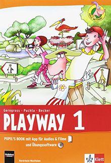 Playway. Für den Beginn ab Klasse 1 / Pupil's Book mit App für Filme&Audios und CD-ROM 1. Schuljahr: Ausgabe für Nordrhein-Westfalen