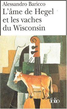 L'Ame de Hegel et les vaches du Wisconsin (Folio)