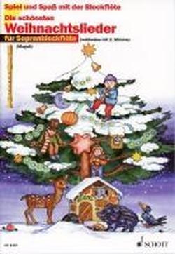 Die Schönsten Weihnachtslieder.Die Schönsten Weihnachtslieder Sehr Leicht Bearbeitet 1 2 Sopran Blockflöten Spiel Und Spaß Mit Der Blockflöte