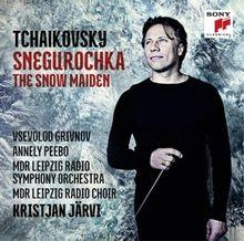 Tchaikovsky: Snegurochka - The Snow Maiden - Schneeflöckchen