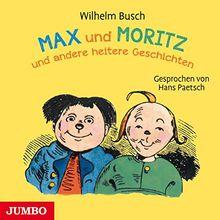 Max und Moritz: und andere heitere Geschichten