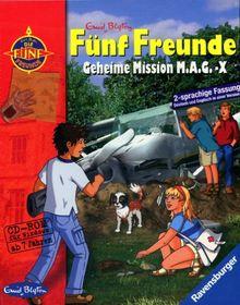 5 Freunde 5 - Geheime Mission M.A.G.X.