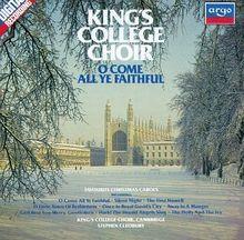 O Come All Ye Faithful - King's College Choir / Favourite Christmas Carols