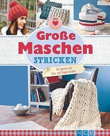 Große Maschen stricken: Mit Special zum Arm- und Fingerstricken