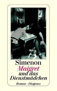 Maigret und das Dienstmädchen.