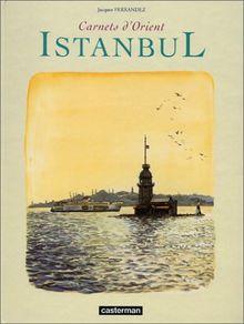 Carnets d'Orient : Istanbul (hors série) (Carnets de Voya)