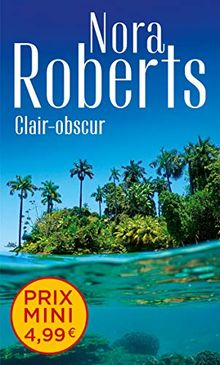 Clair-obscur (Nora Roberts)