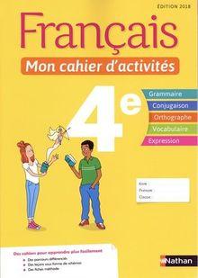 Français 4e Mon cahier d'activités