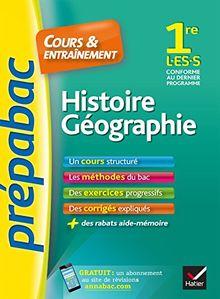 Prepabac Cours Et Entrainement: 1re - Histoire Geographie - L/Es/S (Toutes
