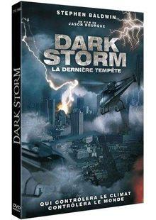 Dark storm : la deniere tempête