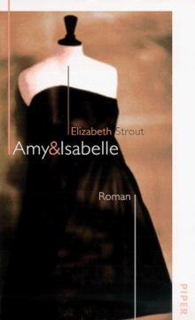Amy und Isabelle: Roman