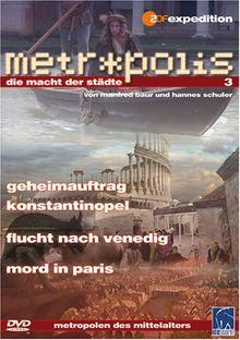 Metropolis - Die Macht der Städte, Vol. 3