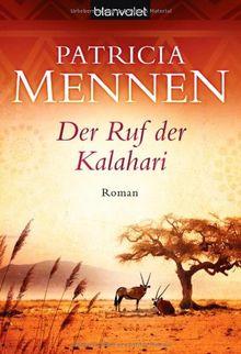 Der Ruf der Kalahari: Roman