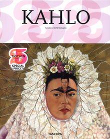 Frida Kahlo 1907-1954 : Souffrance et passion