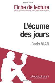 L'écume des jours de Boris Vian (Fiche de lecture)