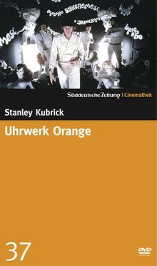 Uhrwerk Orange - SZ-Cinemathek