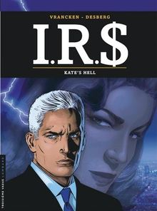 IRS, Tome 18 : Kate's hell