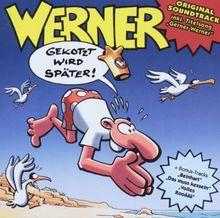 Werner-Gekotzt Wird Später