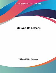 Life and Its Lessons