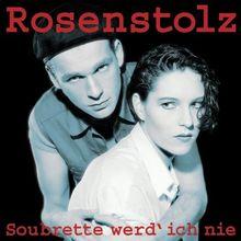 Soubrette werd' ich nie (Deluxe Version)