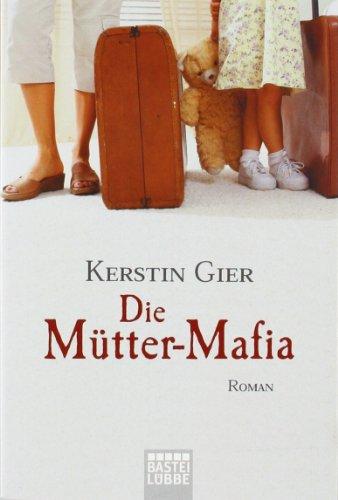 Die Mütter Mafia