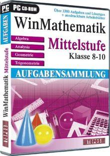 WinMathematik Aufgabensammlung Mittelstufe - Klasse 8-10