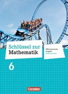 Schlüssel zur Mathematik - Differenzierende Ausgabe Niedersachsen: 6. Schuljahr - Schülerbuch