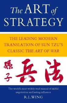 """The Art of Strategy: New Translation of Sun Tzu's the """"Art of War"""""""