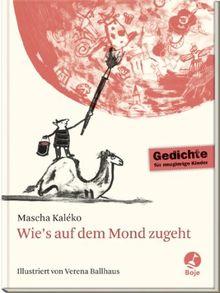 Wie S Auf Dem Mond Zugeht Gedichte Fur Neugierige Kinder Von Mascha Kaleko
