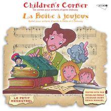 Debussy - Children's Corner/La Boite a Joujoux